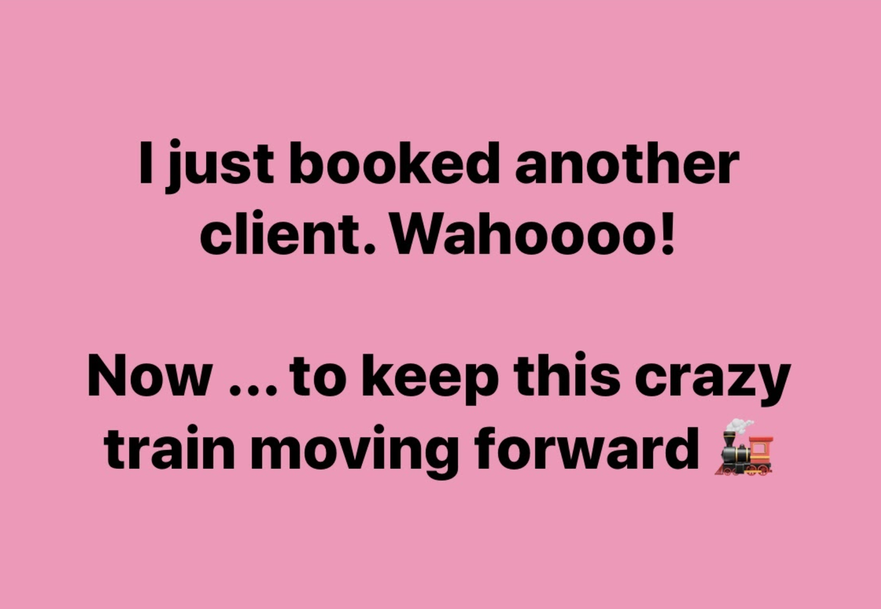 booked another client